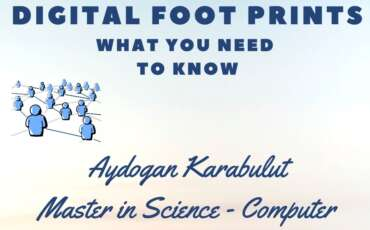 Digital Footprints – What you need to know